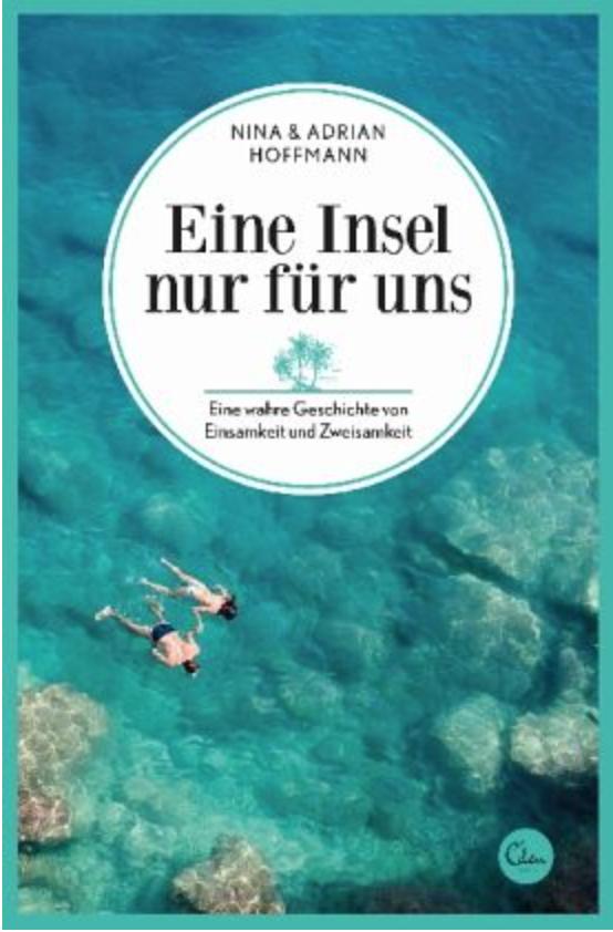 Eine Insel nur für uns - Nina und Adrian Hoffmann