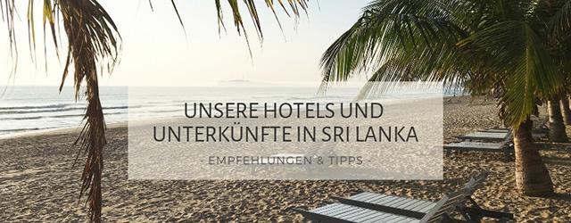 Unsere Hotels und Unterkünfte in Sri Lanka-Titel