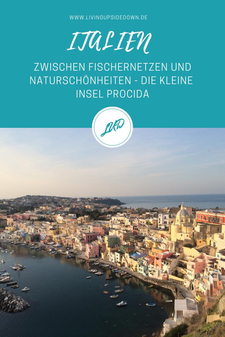 Die kleine Insel Procida im Süden von Italien - Reisebericht