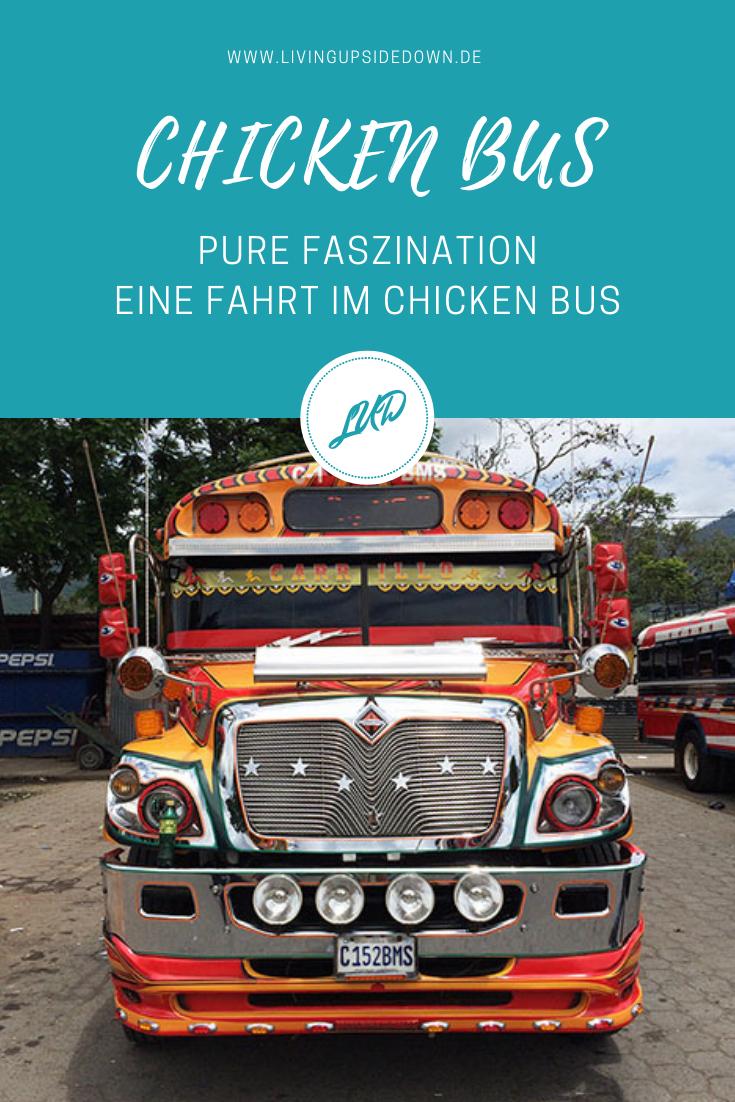 Reisen in Mittelamerika: Die Fahrt mit einem Chicken Bus - ein Erlebnis, dass du dir nicht entgehen lassen solltest