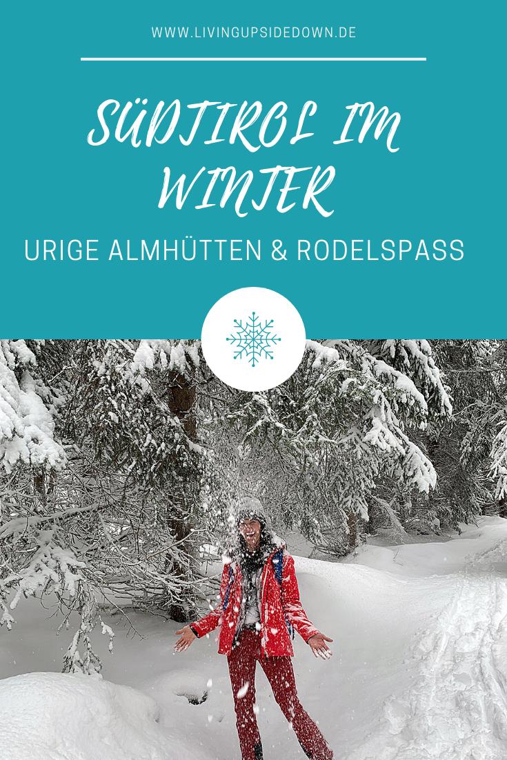 Winter in Südtirol: Urige Hütten und Spaß beim Rodeln - hier findest du alle Informationen für deine Wanderung
