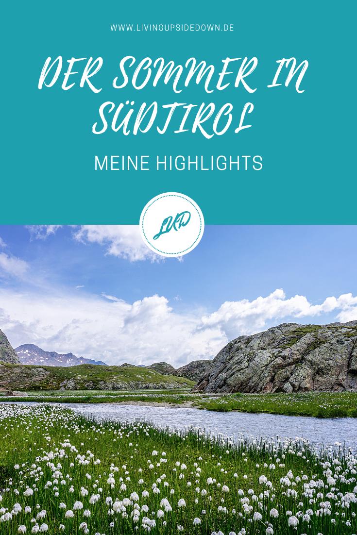 Sommer in Südtirol: Schöne Orte & herrliche Wanderungen - hier findest du alle Informationen für deinen Urlaub in Südtirol