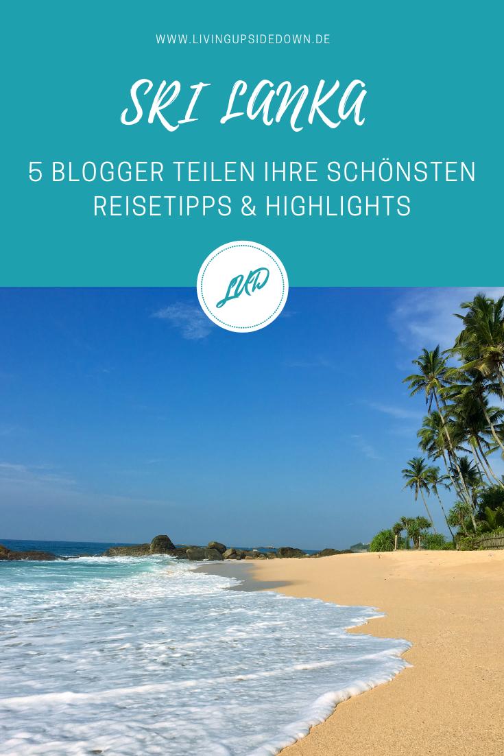 Reisen in Sri Lanka: 5 Blogger verraten ihre schönsten Reisetipps & Highlights von Sri Lanka - hier findest du alle Informationen für deinen Urlaub in Sri Lanka