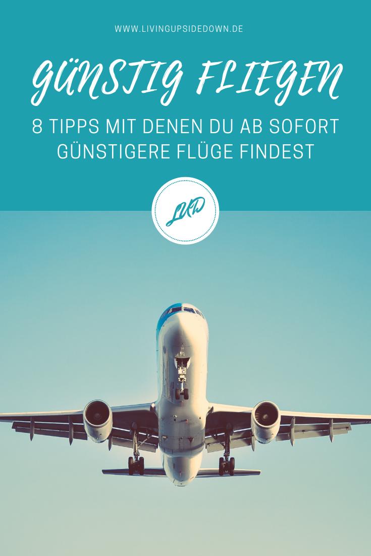 8 TIPPS MIT DENEN DU AB SOFORT GÜNSTIGERE FLÜGE FINDEST