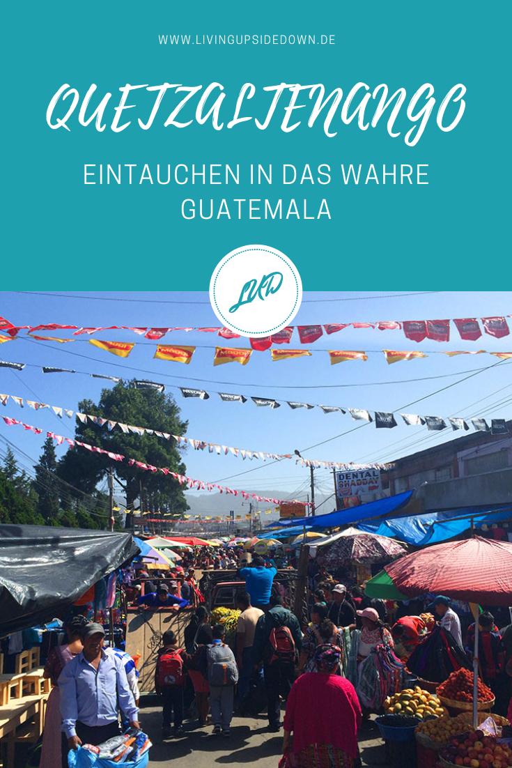 QUETZALTENANGO – EINTAUCHEN IN DAS WAHRE GUATEMALA