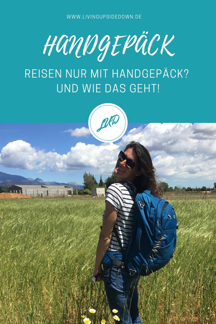 Reisen mit Handgepäck Rucksack, Empfehlung und Tipps