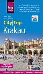 Reise Know-How CityTrip Krakau: Reiseführer mit Stadtplan