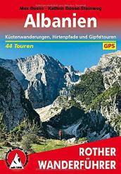 Rother Wanderführer Albanien: Küstenwanderungen, Hirtenpfade und Gipfeltouren - 44 Touren