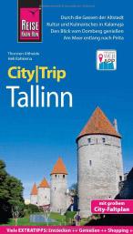 Reise Know-How CityTrip Tallinn: Reiseführer mit Stadtplan